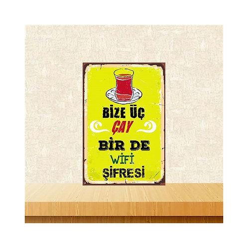 Bize Üç Çay Bir De Wifi Şifresi Retro Ahşap Poster 10x20