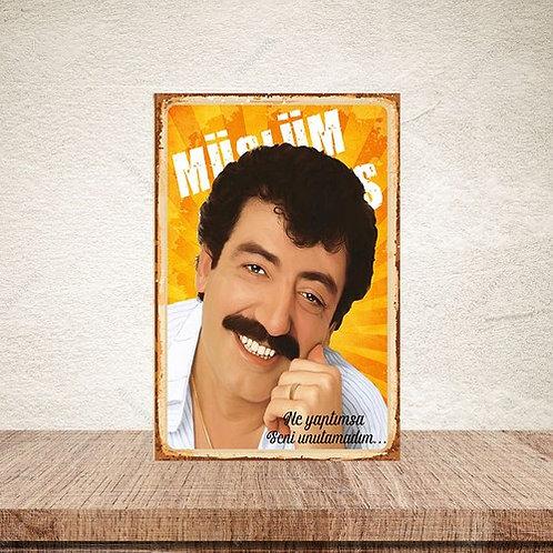 Müslüm Gürses Seni Unutamadım Retro Ahşap Poster 10x20