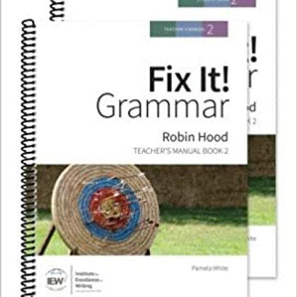 """IEW """"Fix It"""" Fix It! Grammar: Robin Hood [Teacher Manual 2] $19.00"""
