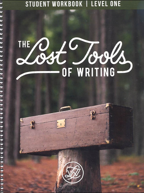Lost Tools of Writing Student Workbook