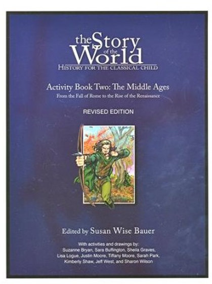 Story of the World Activity Book Vol 2 (Revised Edition)