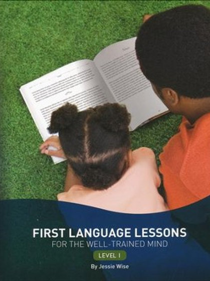 1st Language Lessons for the Well Trained Mind Level 1