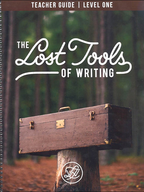 Lost Tools of Writing Teacher Guide