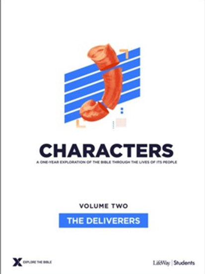 Lifeway Characters Volume 2: The Deliverers