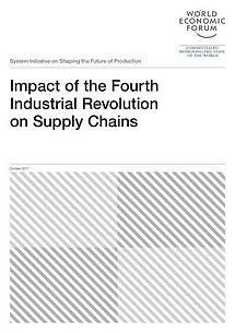 WEF: Impact of the Fourth Industrial Revolution on Supply Chains - 22 pages