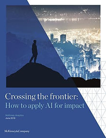 McKinsey: Crossing the frontier: How to apply AI for impact - 111 pages