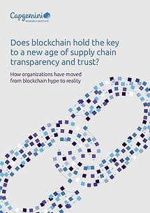 Capgemini: Does blockchain hold the key to a new age of supply chain transparency and trust? - 32 pages