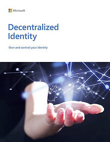 Microsoft: Decentralized Identity - 23 pages