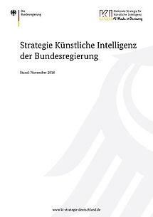 Die Bundesregierung: Strategie Künstliche Intelligenz der Bundesregierung - 47 pages