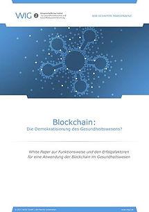 Wig2: Blockchain: Die Demokratisierung des Gesundheitswesens? - 32 pages