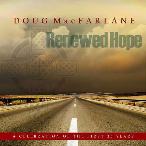 Renewed Hope - Celebrating 25 Years