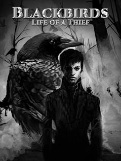 Blackbirds: Life of a Thief