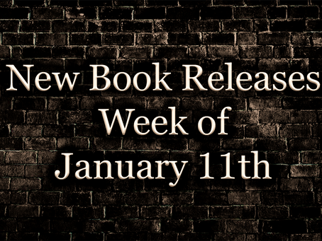 New Releases: Week of January 11th