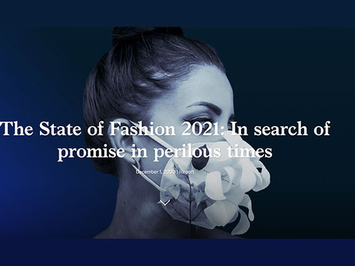 The State of Fashion Report 2021 by McKinsey & Co