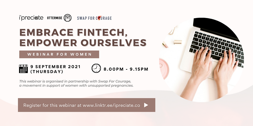Embrace Fintech, Empower Ourselves