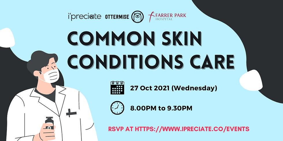 Common Skin Conditions Care