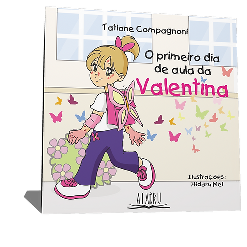 O primeiro dia de aula da Valentina