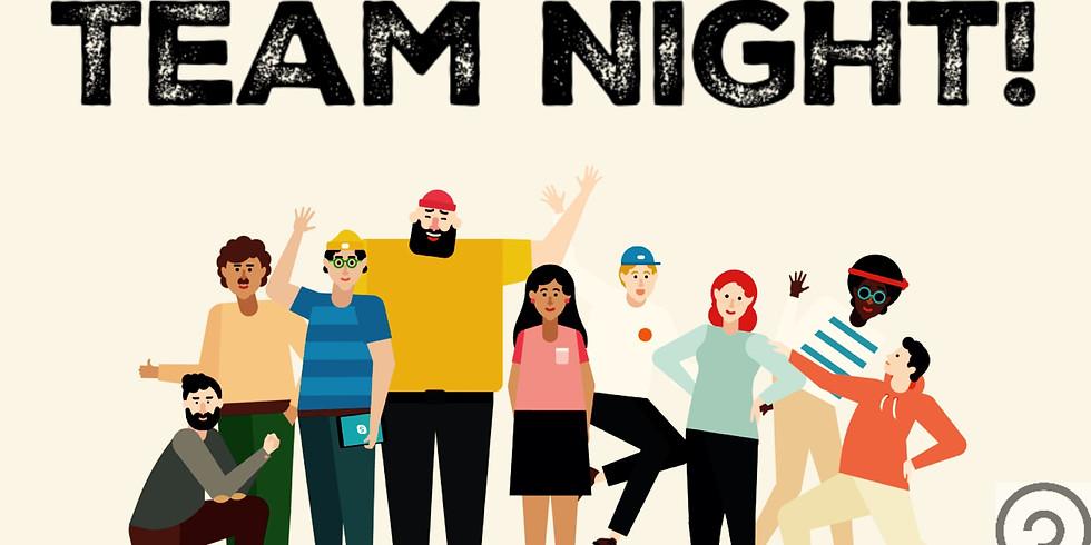 Team Night! (All Volunteers)