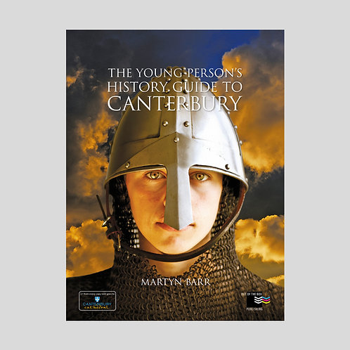 The Young Person's History Guide to Canterbury