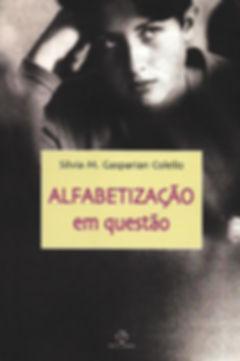 Livro Alfabetização em Questão, por Silvia M. Gasparian Colello