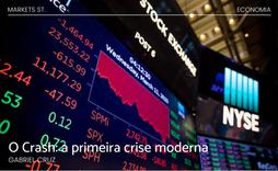 O Crash: a primeira crise moderna