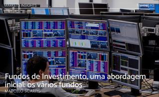 Fundos de Investimento, uma abordagem inicial: os vários fundos