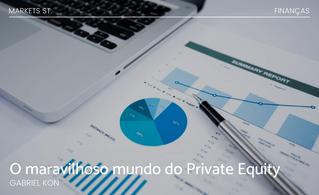 O Maravilhoso Mundo do Private Equity