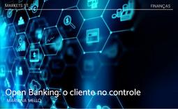 Open Banking: o cliente no controle
