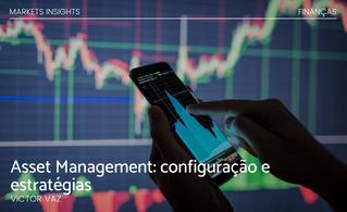 Asset Management: configuração e estratégias