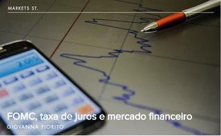 FOMC, taxa de juros e mercado financeiro