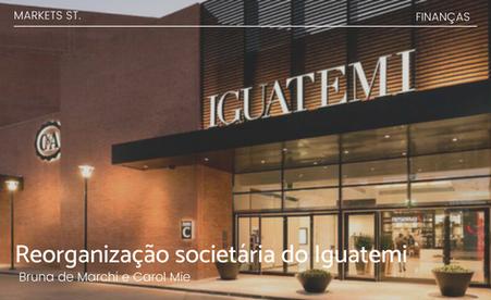 Reorganização societária do Iguatemi