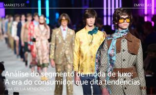 Análise do segmento de moda de luxo: A era do consumidor que dita tendências