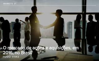 O mercado de ações e aquisições, em 2016, no Brasil