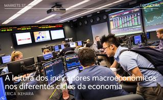 A leitura dos indicadores macroeconômicos nos diferentes ciclos da economia