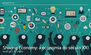 Sharing Economy: a economia do século XXI