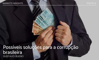Possíveis soluções para a corrupção brasileira
