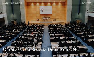 O fracasso da Rodada Doha e da OMC