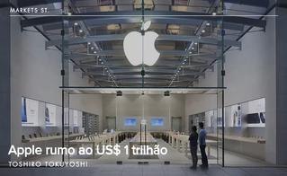 Apple rumo ao US$ 1 trilhão