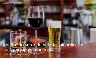 Análise do setor de bebidas alcóolicas e suas principais tendências