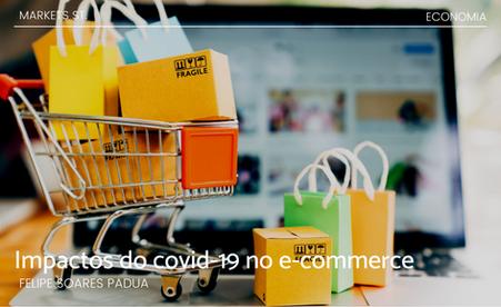Os impactos do coronavírus no e-commerce brasileiro