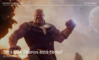 Será que Thanos está certo?