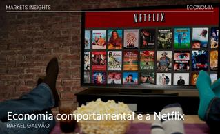 A economia comportamental e a Netflix