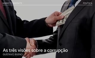 As três visões sobre a corrupção