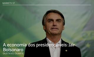 A economia dos presidenciáveis: Jair Bolsonaro