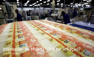 Impressão de Moeda – Vai ter inflação?