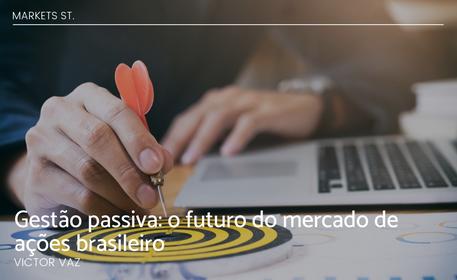 Gestão passiva: o futuro do mercado de ações brasileiro