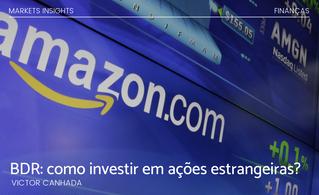 BDR: como investir em ações estrangeiras?