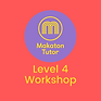 Level 4 Workshop.png