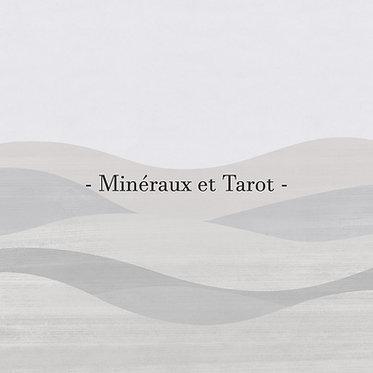 Accompagnement Minéral & Tarot