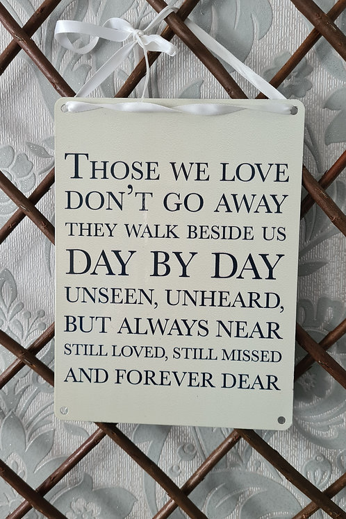Loved Ones metal sign